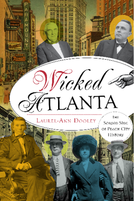 'Wicked Atlanta' by author Laurel-Ann Dooley